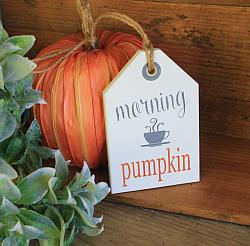 Morning Pumpkin Hang Tag