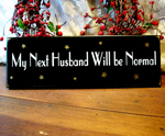 My Next Husband will be Normal
