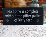 No home is complete without pitter patter of Kitty feet