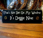 That's Not Dirt On My Window It's Doggie Nose