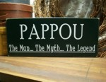 Pappou Man, Myth, Legend