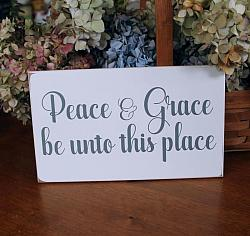 Peace and Grace be unto this Place