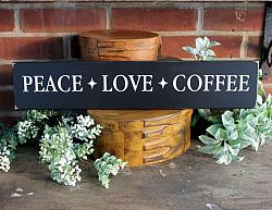 Peace Love Coffee 4x20