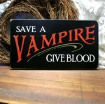 Save a Vampire...Give Blood
