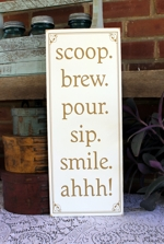 Scoop Brew Pour Sip Smile Ahhh