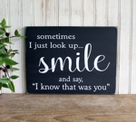 Sometimes I Just Look Up Smile