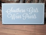 Southern Girls Wear Pearls