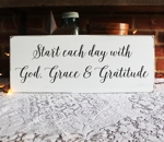 Start Each Day with God, Grace and Gratitude