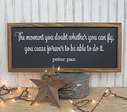 The Moment You Doubt Whether You Can Fly You Cease Forever To Be Able to Do It