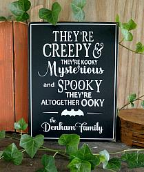 They're Creepy and They're Kooky