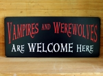 Vampires and Werewolves Are Welcome Here