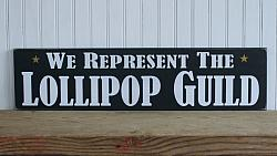 We Represent the Lollipop Guild 2
