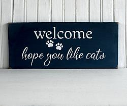 Welcome Hope You Like Cats