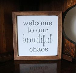 Welcome to our Beautiful Chaos