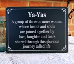Ya-Yas Group of Three or More Women
