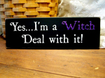 Yes, I'm a Witch Deal with it